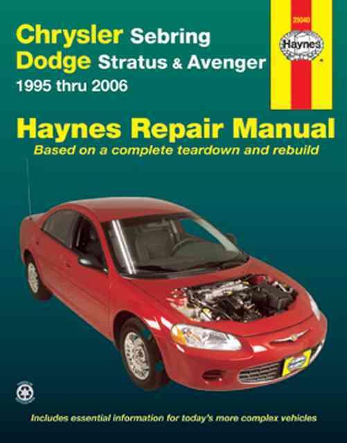 Chrysler Sebring, Dodge Stratus & Avenger 1995 Thru 2006 Repair Manual By Freund, Ken